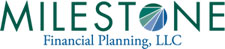 Milestone Financial Planning, LLC