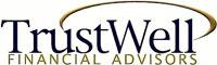TrustWell Financial Advisors