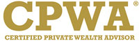 CPWA - Certified Private Wealth Advisor
