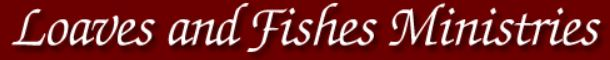 Loaves and Fish Ministries