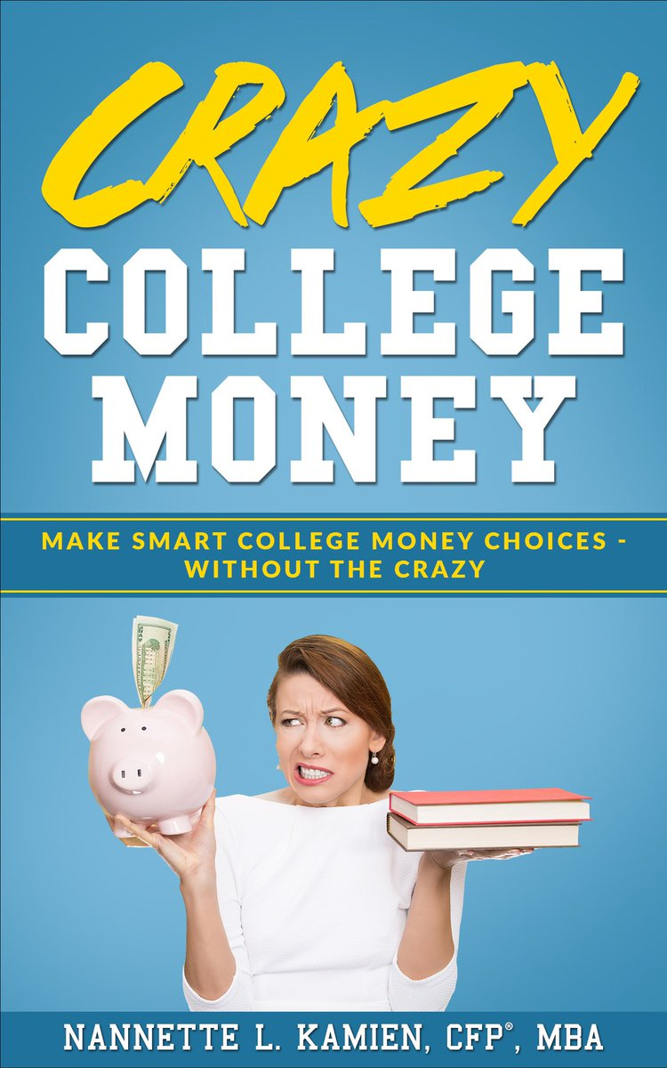 Crazy College Money: Make Smart College Money Choices – Without The Crazy
